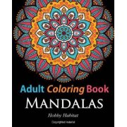 Adult Coloring Books: Mandalas: Coloring Books for Adults Featuring 50 Beautiful Mandala, Lace and Doodle Patterns