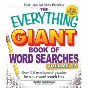 The Everything Giant Book of Word Searches: Over 300 Word Search Puzzles for Super Word Search Fans