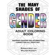 The Many Shades of Gender Adult Coloring Book (Paperback)