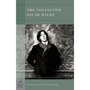 The Collected Oscar Wilde (Barnes & Noble Classics Series) - eBook